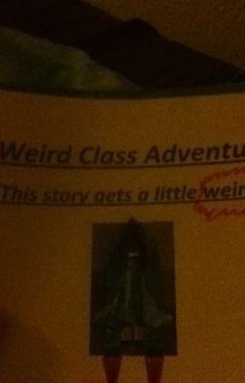 Weird class adventures