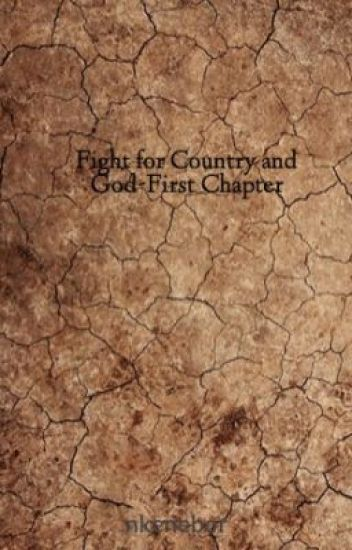 "Preview to the Upcoming Novel ""Fight for Country and God"