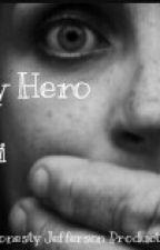 My Hero, Jai by HonestlyTooPetti