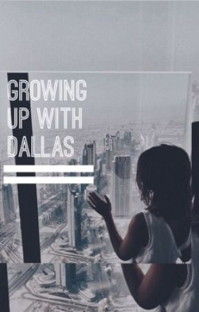 Growing Up with Dallas || C.D. by niallsxbooty