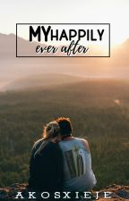 My Happily Ever After (JaDine Fanfiction) by AkoSxiEje