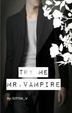 Try me, Mr. Vampire(boyxboy) by KITTEN_V