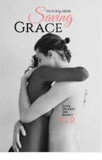 Saving Grace (BWWM) by perksofbeingbatman