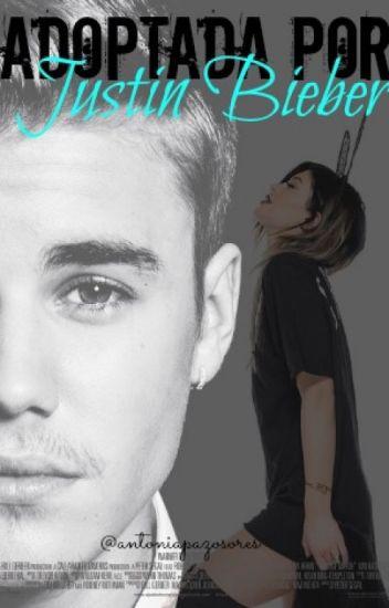 Adoptada Por Justin Bieber.