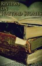 Reviews on Wattpad Stories by LakenS93