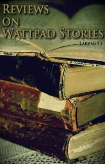 Reviews on Wattpad Stories - Laken - Wattpad