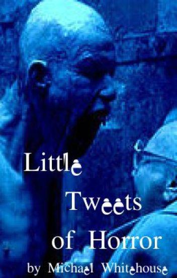 Little Tweets of Horror