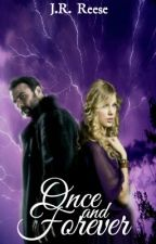 Once and Forever (A Sabretooth/X-Men fan-fiction) by AnonRyder23