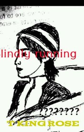 Blindly Running