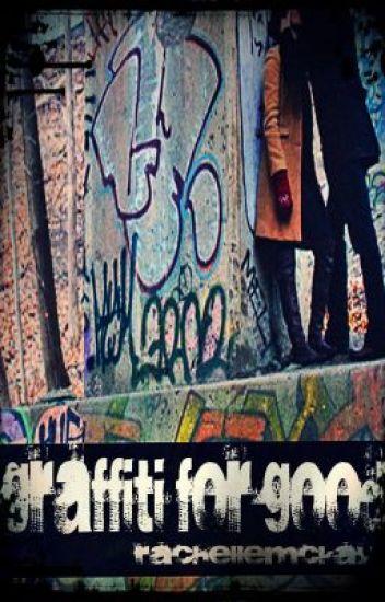 Grafiti For Good (0n Hold)