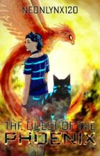 The Quest of the Phoenix [Book 2 of the Fire series] by NeonLynx120