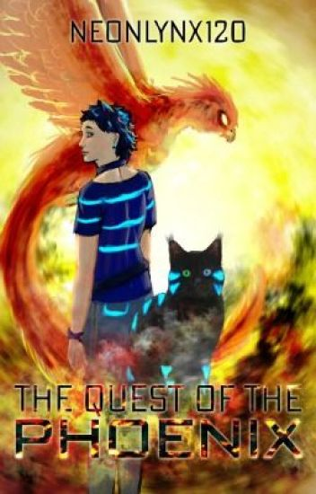 The Quest of the Phoenix [Book 2 of the Fire series]