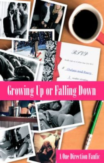 Growing Up or Falling Down? (Completed1DSequel)