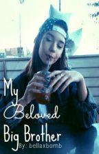 My beloved big brother by bellaxbomb