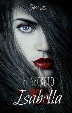 El secreto de Isabella  by jess_L