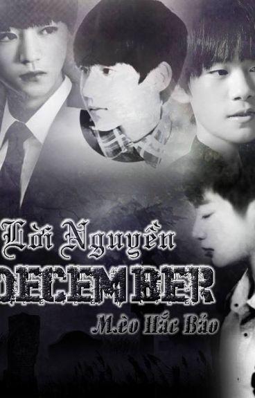 [shortfic] [Khải Nguyên] lời nguyền December