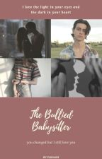 The Bullied Babysitter//NashGrier by YasNash