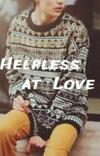 Helpless at Love