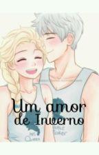 Um Amor de Inverno by __Jelsa_