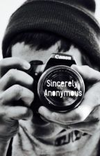 Sincerly  Anonymous by tacobandeedo