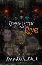 Dragon Eye by StoryStefanYuki
