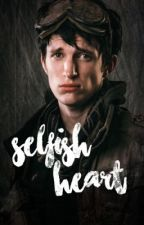 Selfish Heart // 10k love story by cayuteeeeehunter