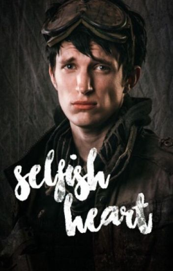 Selfish Heart // 10k love story