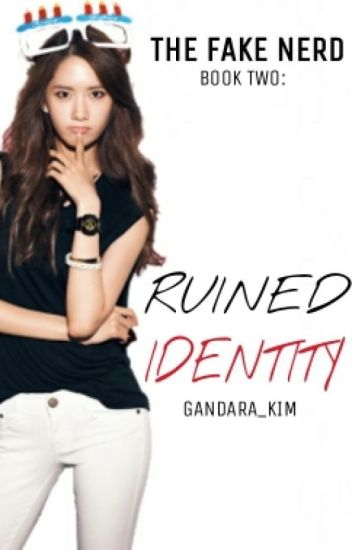 THE FAKE NERD BOOK 2: Ruined Identity