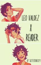 Leo x Reader (Percy Jackson Fanfic) by skyeYoung121