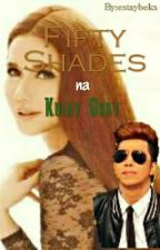 Fifty Shades na Kulay Gray by estaybeks