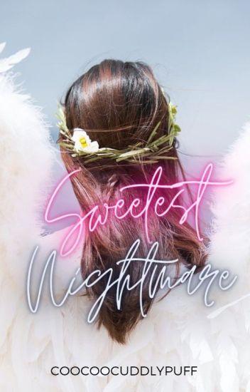 Sweetest Nightmare