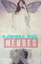 MENDED (DaraGon fanfic) by Kristetay09