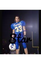 Star (Tim Riggins fanfiction) by Stephanie_music