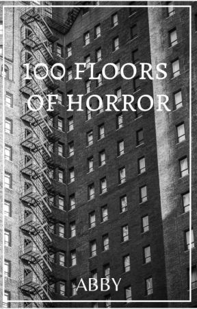 100 floors of horror by scaredofpages