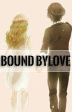 BOUND BY LOVE by lexasao