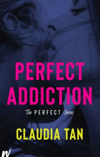 Perfect Addiction [People's Choice Award Winner '15]