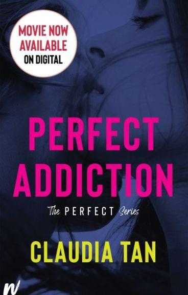 Perfect Addiction [People's Choice Award Winner '15]