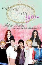 Falling With You(A BIGBANG & SHINee Fanfiction-빅 뱅 & 샤 이 니) by AsianBabe