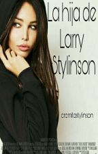 La hija de Larry Stylinson by cremitastylinson