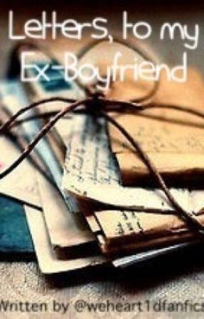 Letters, to my Ex-Boyfriend - Goodnight, love  - Wattpad
