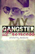 My Gangster Princess by MrxFluffy_mustache
