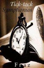 Tick-tock Symphonies by -Fraz-