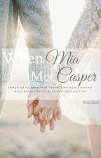 When Mia met Casper by IMPOLSE
