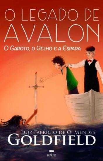 O Legado de Avalon: O Garoto, O Velho e A Espada - DEGUSTAÇÃO