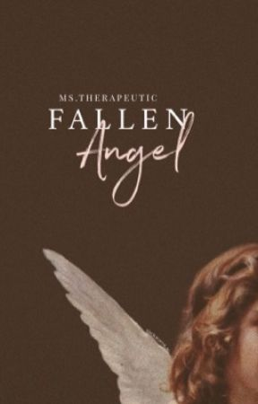 Fallen Angel (Completed) by KimberlyTorio