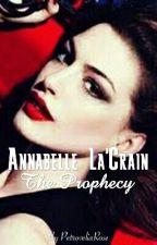 Annabelle La'Crain - The Prophecy by PetroveliaRose