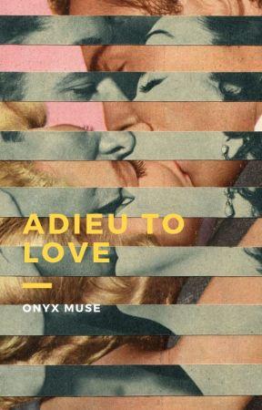 Adieu To Love by Amenah___2