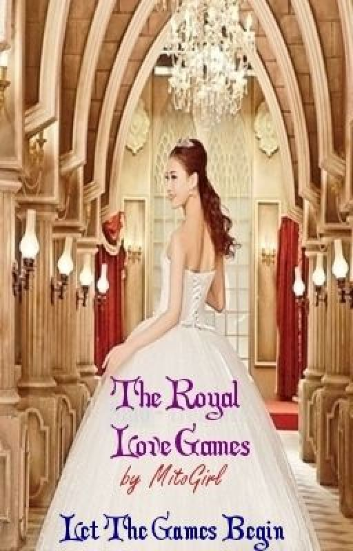 The Royal Love Games by MitoGirl