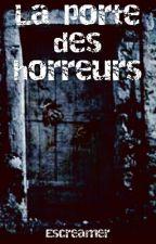 La porte des horreurs by escrimeur
