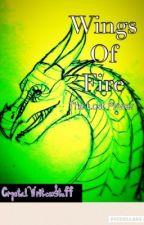Wings of Fire: The Lost Power by AlternateVertigo